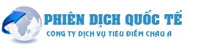 Dịch vụ Phiên dịch Thông Dịch quốc tế